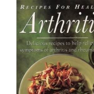 Recipes for Health – Arthritis