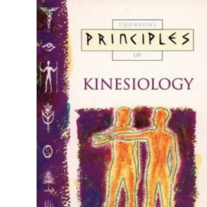 Principles of - Kinesiology: The only introduction you'll ever need