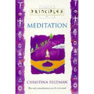 Principles of - Meditation: The only introduction you'll ever need