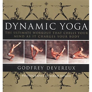 Dynamic Yoga: The Ultimate Workout that Chills Your Mind as it Changes Your Body