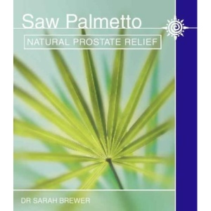 Saw Palmetto: Natural prostate relief