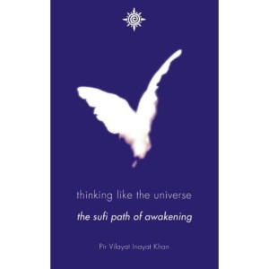 Thinking Like the Universe: The Sufi Path of Awakening