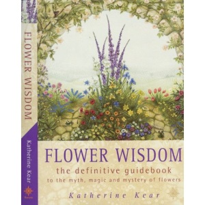 Flower Wisdom: The Definitive Guidebook