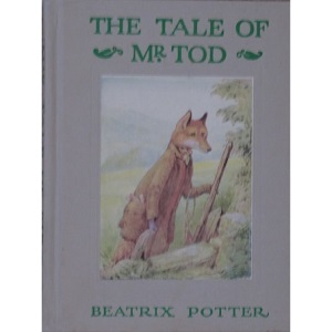 The Tale of Mr. Tod (The Original Peter Rabbit books / by Beatrix Potter)