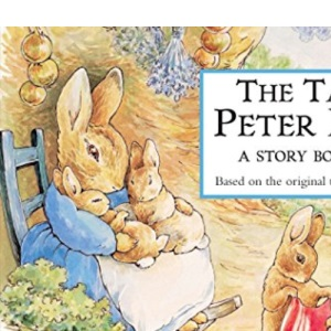 The Tale of Peter Rabbit: Story Board Book (The World of Peter Rabbit Collection 2)