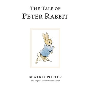 The Tale Of Peter Rabbit: The original and authorized edition: 1 (Beatrix Potter Originals)