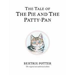 The Tale of the Pie and the Patty-Pan (The World of Beatrix Potter)