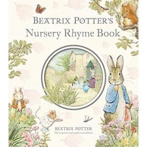 Beatrix Potter's Nursery Rhyme Book (Peter Rabbit)