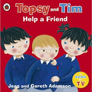 Topsy and Tim: Help a Friend