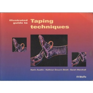The Illustrated Guide to Taping Techniques