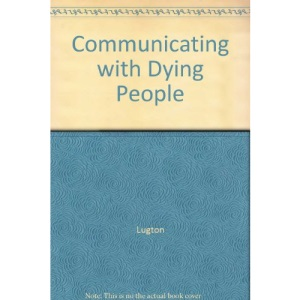 Communicating with Dying People