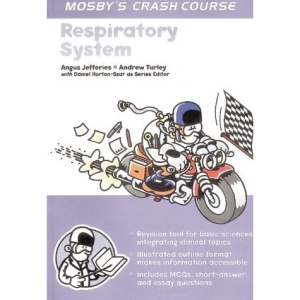 Respiratory System (Mosby's Crash Course)