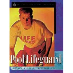 Pool Lifeguard: Training Manual