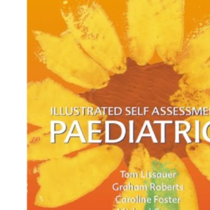 Illustrated Self Assessment in Paediatrics