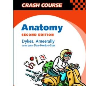Crash Course:  Anatomy (Crash Course-UK)