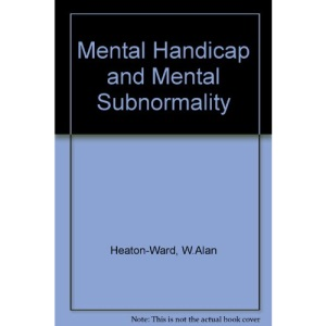 Mental Handicap and Mental Subnormality