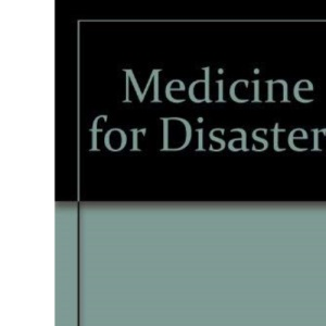 Medicine for Disasters