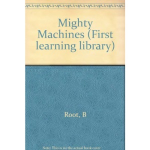 Mighty Machines (First learning library)