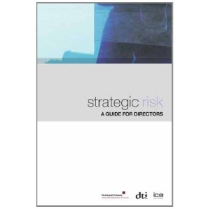 Strategic Risk: A Guide for Directors