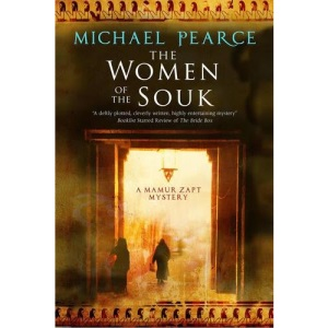 The Women of the Souk: A Mystery Set in Pre-World War I Egypt: 19 (A Mamur Zapt Mystery)
