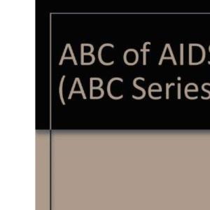 ABC of AIDS (ABC Series)