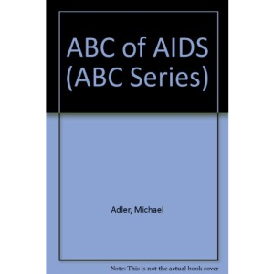 ABC of AIDS (ABC Series)