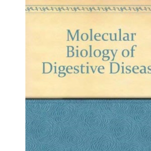 Molecular Biology of Digestive Disease