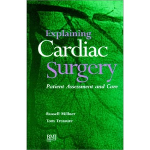Explaining Cardiac Surgery: Patient Assessment and Care