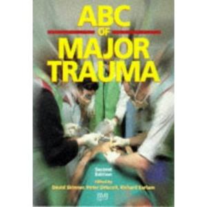ABC of Major Trauma (ABC Series)