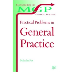 Practical Problems in General Practice (Management in General Practice)