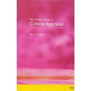 The Pocket Guide to Critical Appraisal: A Handbook for Health Care Professionals