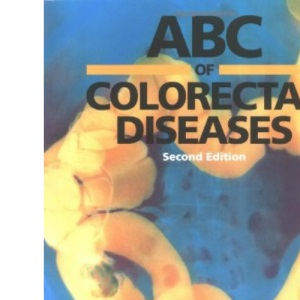 ABC of Colorectal Diseases (ABC Series)