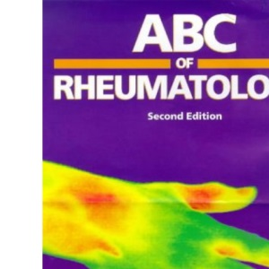ABC of Rheumatology (ABC Series)