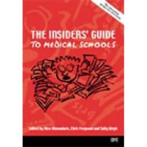 The Insiders' Guide to Medical Schools 2002-03: Reports from BMA Medical Students' Committee