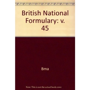 British National Formulary: v. 45