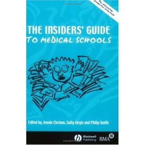 Insiders' Guide to Medical Schools 2004/2005