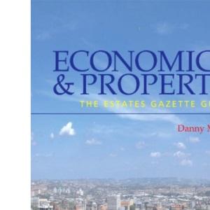 Economics and Property: The Estates Gazette Guide