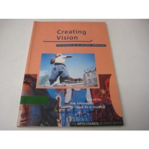 Creating Vision: Photography and the National Curriculum