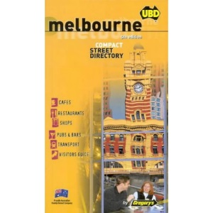 Melbourne Compact Street Directory (Gregory's Compact Directories)
