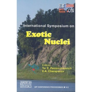 International Symposium of Exotic Nuclei (AIP Conference Proceedings / High Energy Physics)