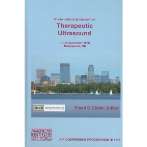 8th International Symposium on Therapeutic Ultrasound (AIP Conference Proceedings)