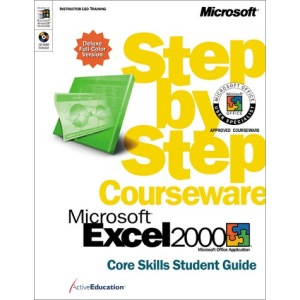 Core Skills (Excel 2000 Step by Step Student Guide)