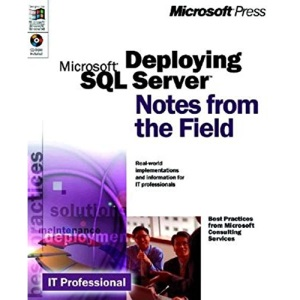 Deploying SQL Server 7.0: Notes from the Field