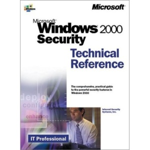 Windows 2000 Security Technical Reference (Microsoft Technical Reference)