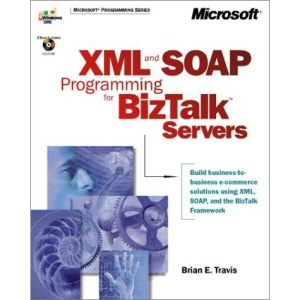 XML and SOAP Programming for Biztalk Servers (DV-MPS Programming)