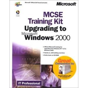 Upgrading to Windows 2000 (MCSE Training Kit)