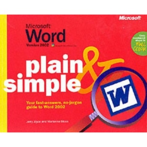 Microsoft® Word Version 2002 Plain & Simple