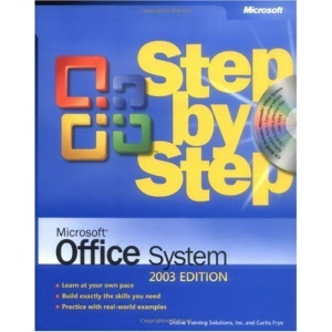 Office System 2003 Edition Step By Step Book/CD Package (Step by Step (Microsoft))