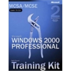 MCSA/MCSE Self-Paced Training Kit: Microsoft Windows 2000 Professional, Exam 70-210
