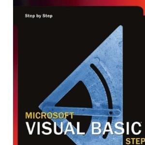 Microsoft® Visual Basic® .NET Step by Step--Version 2003 (Step by Step (Microsoft))